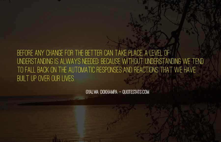Quotes About A Better Change #398294