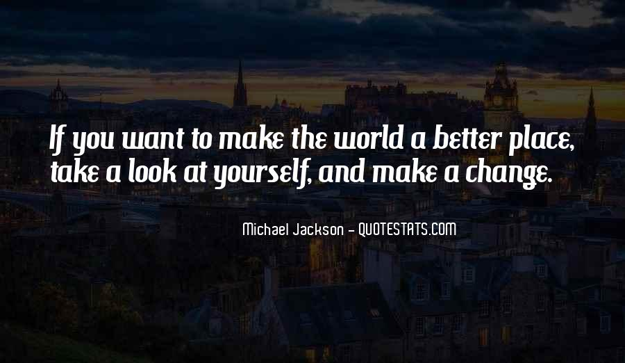 Quotes About A Better Change #398411