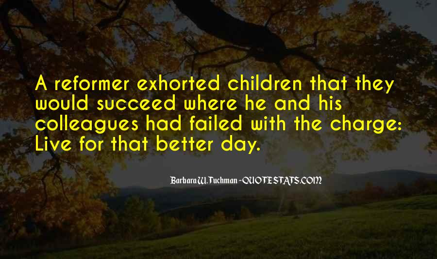 Quotes About A Better Change #425608