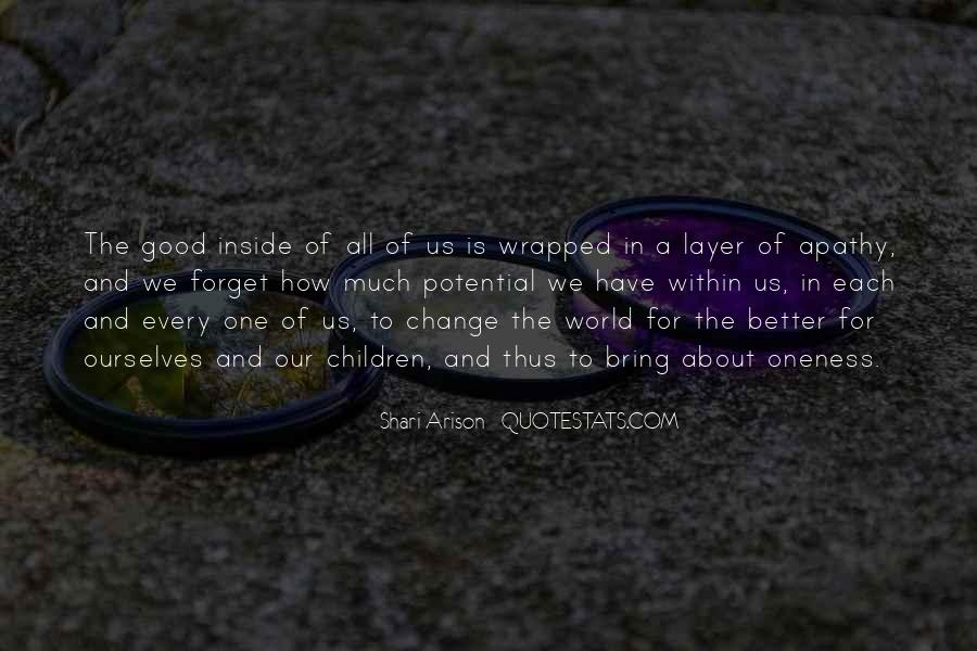 Quotes About A Better Change #443239
