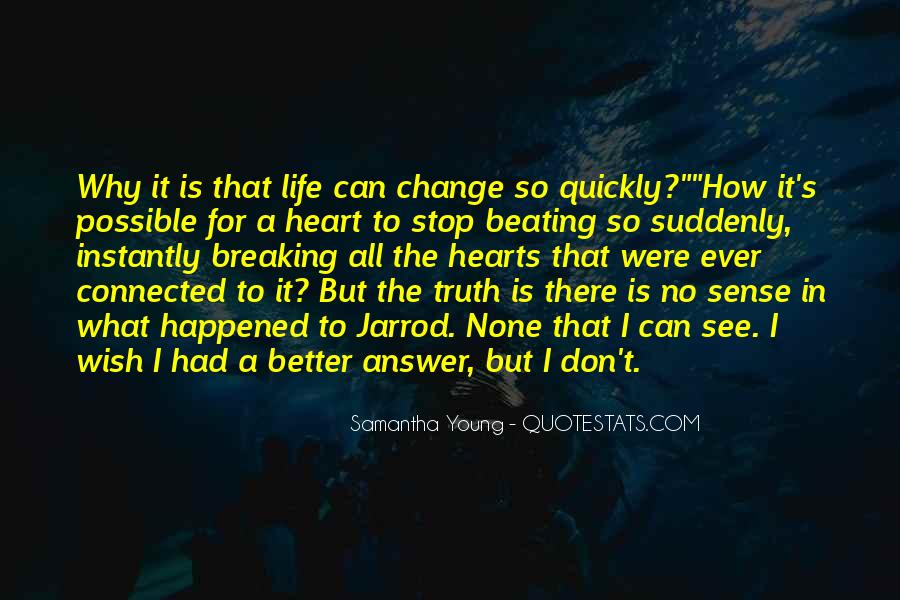 Quotes About A Better Change #486716