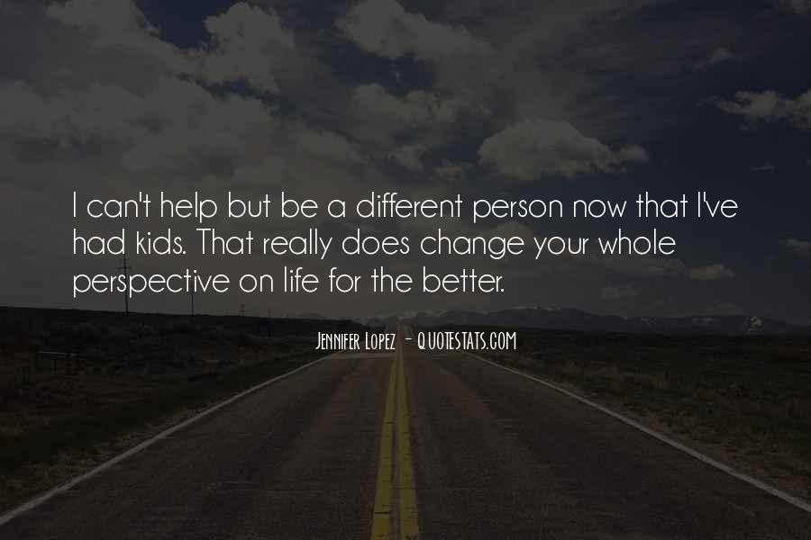 Quotes About A Better Change #76981