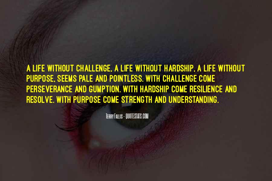 Quotes About Resilience And Perseverance #232867