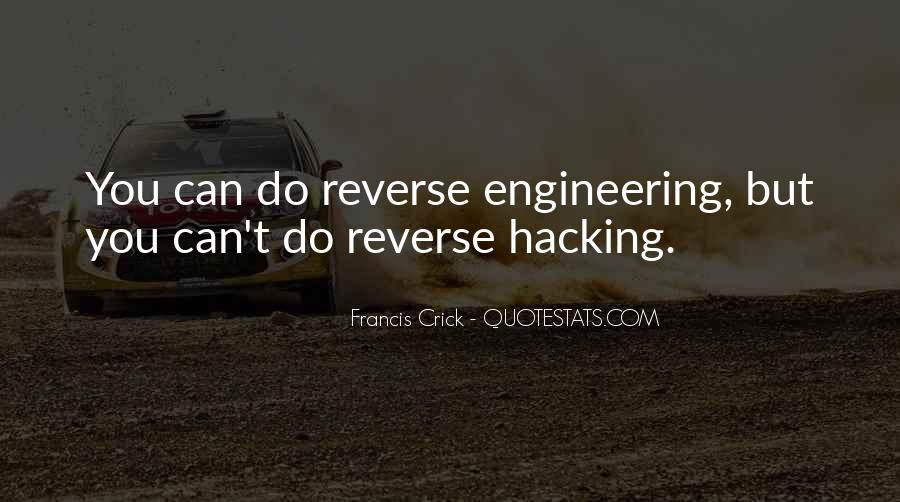 Quotes About Reverse Engineering #1092711