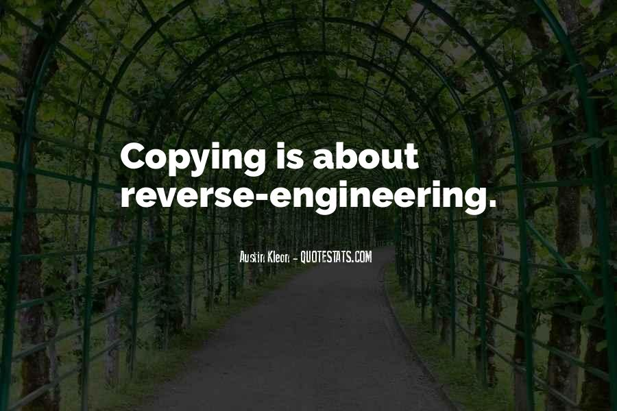 Quotes About Reverse Engineering #623147