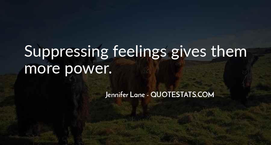 Quotes About Suppressing Feelings #1217465