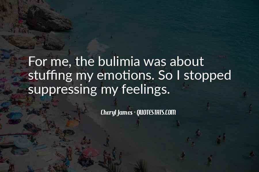 Quotes About Suppressing Feelings #579517