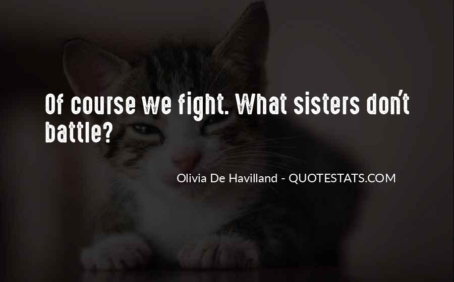 Quotes About Fighting Sisters #795377