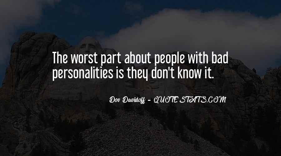 Quotes About Bad Personalities #620331