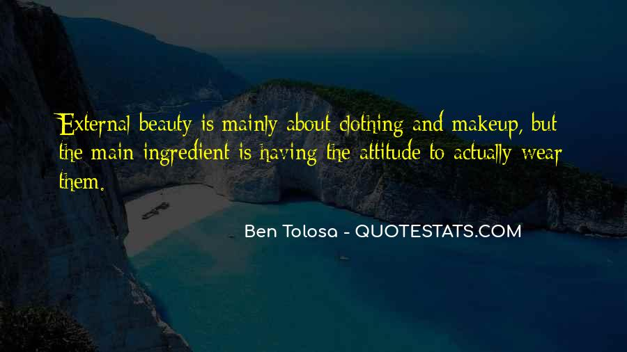 Quotes About Attitude And Beauty #128301