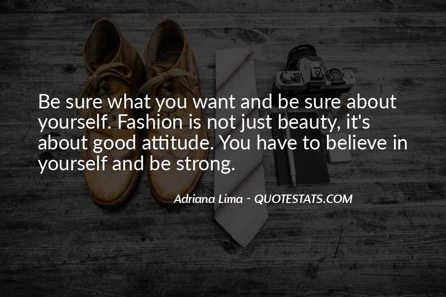 Quotes About Attitude And Beauty #1384288