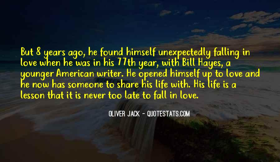 Quotes About Unexpectedly Falling For Someone #1411722