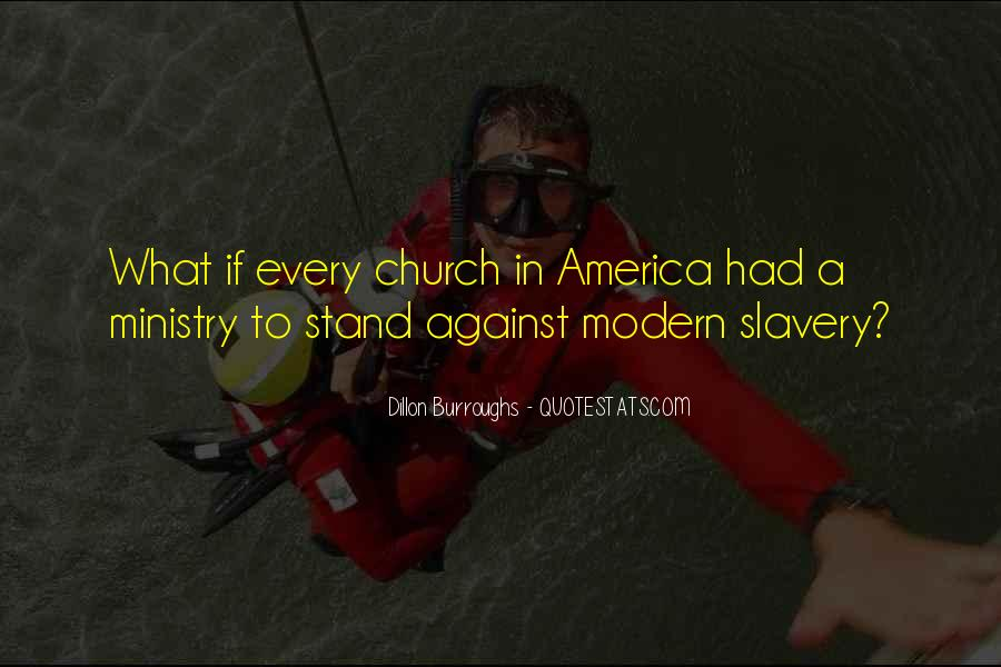 Quotes About Against Slavery #1025124