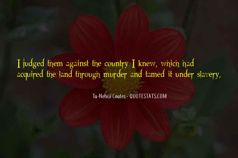 Quotes About Against Slavery #1209130