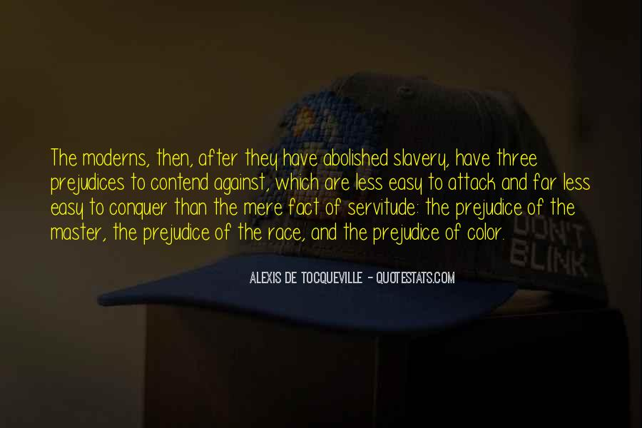 Quotes About Against Slavery #1349058