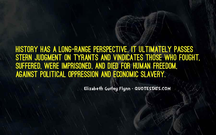 Quotes About Against Slavery #1380854