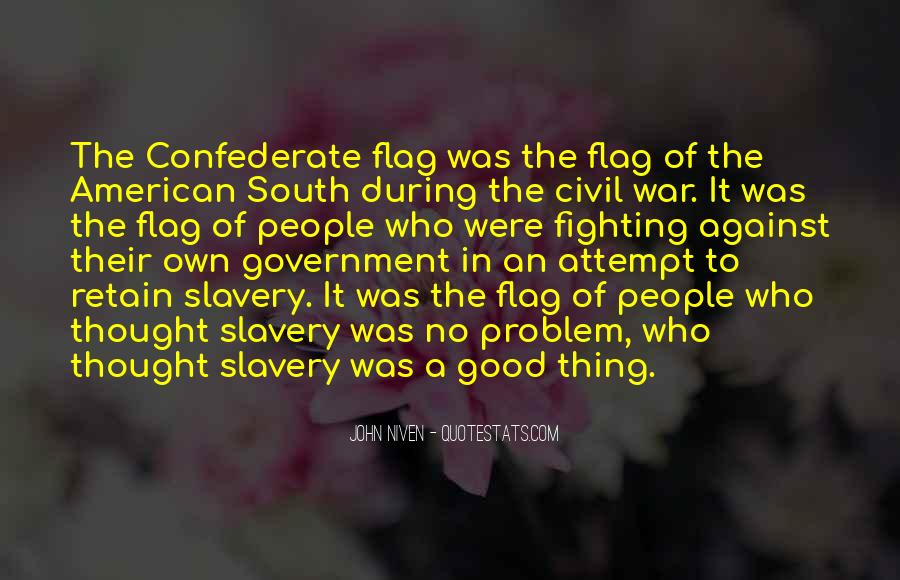 Quotes About Against Slavery #1582332