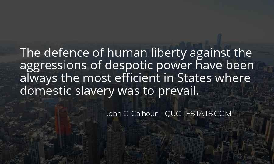 Quotes About Against Slavery #1684447