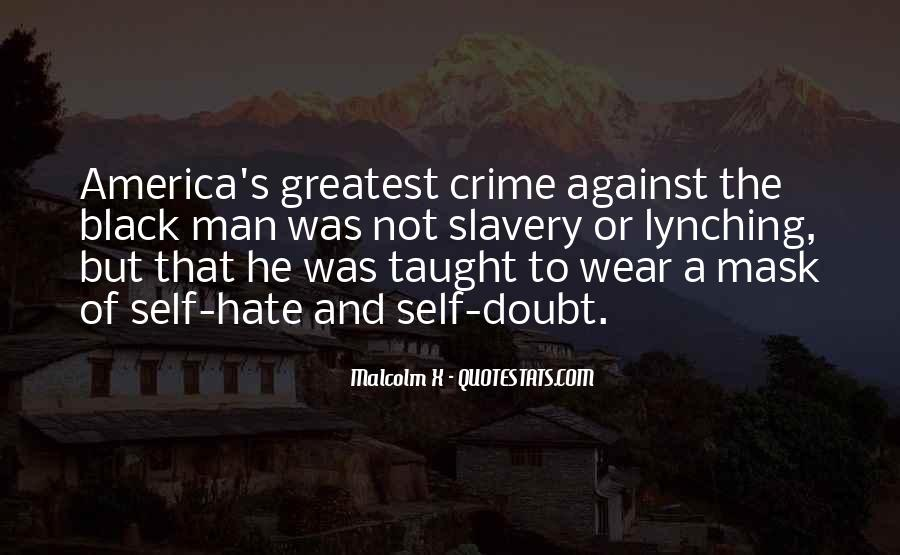 Quotes About Against Slavery #1743585