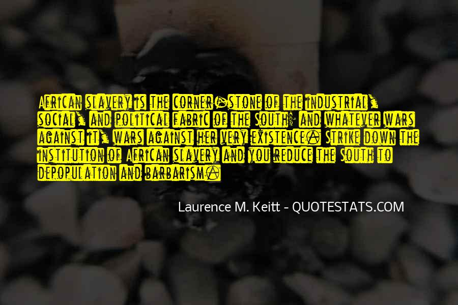 Quotes About Against Slavery #1784752