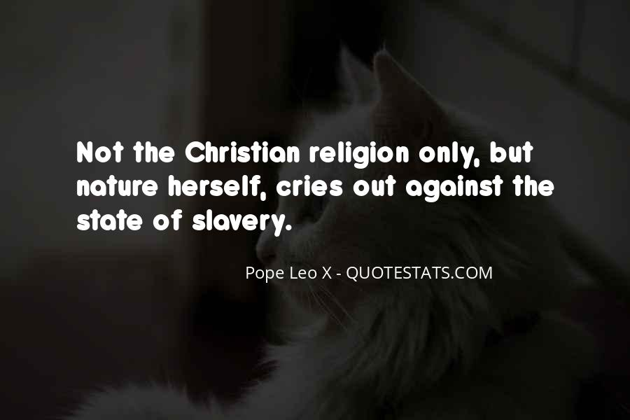 Quotes About Against Slavery #433329