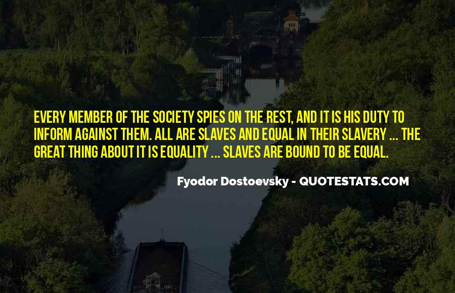 Quotes About Against Slavery #548518
