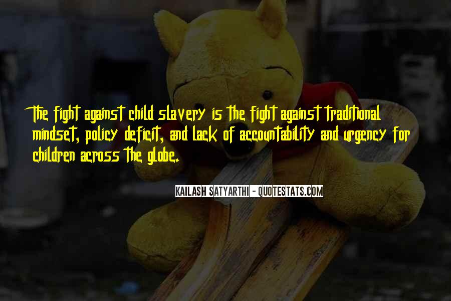 Quotes About Against Slavery #886308