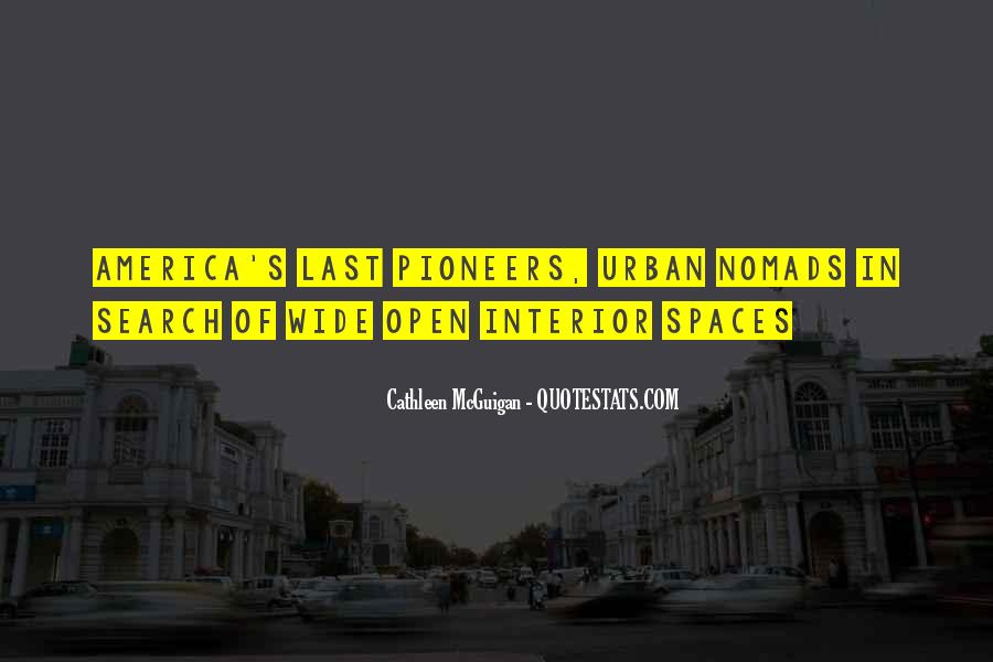 Quotes About Open Spaces #1848075