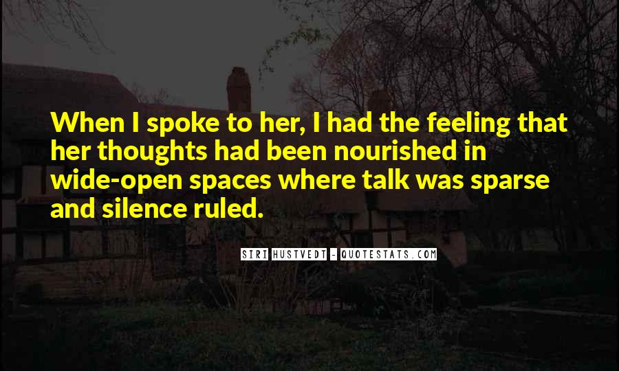 Quotes About Open Spaces #717253