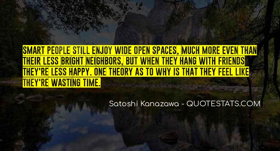Quotes About Open Spaces #778405