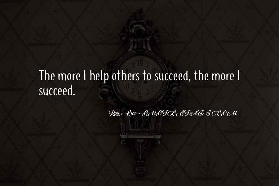 Quotes About Helping Others Succeed #1148899