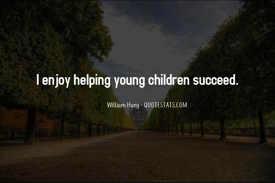 Quotes About Helping Others Succeed #1451469