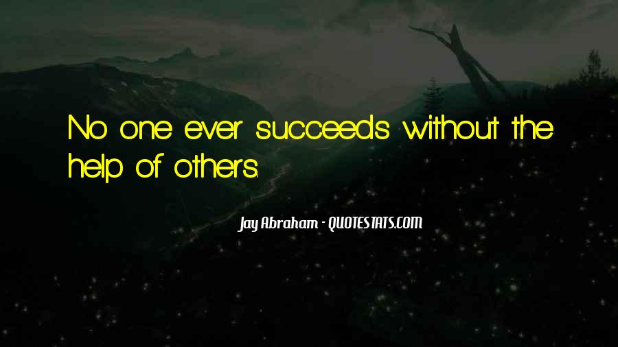 Quotes About Helping Others Succeed #1700354