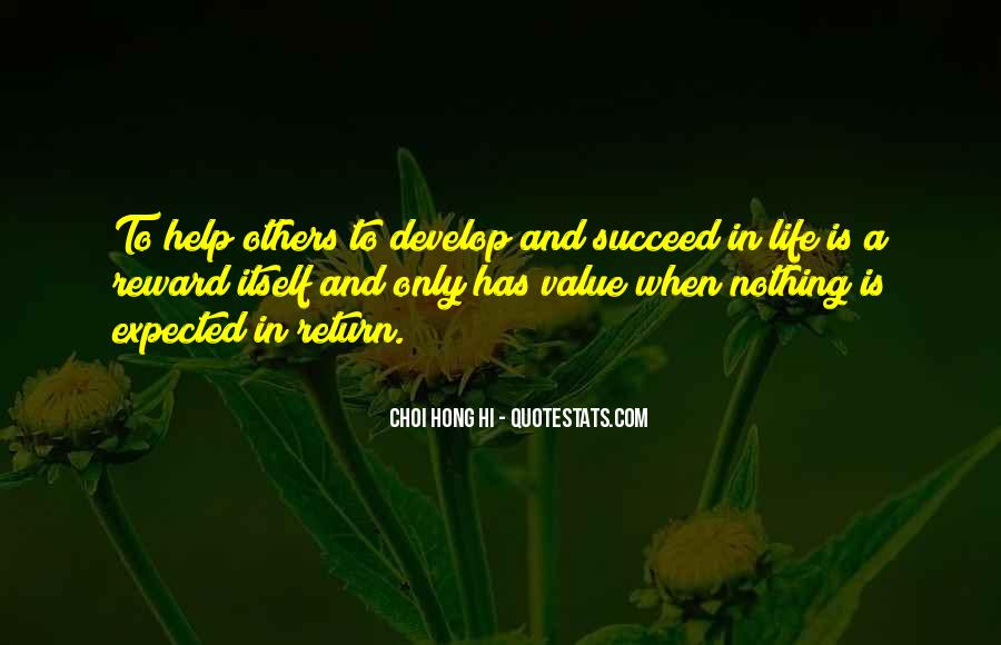 Quotes About Helping Others Succeed #353190
