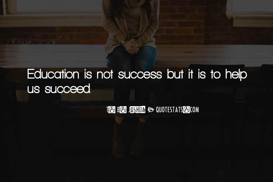 Quotes About Helping Others Succeed #882241