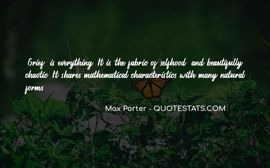 Quotes About Natural Forms #1279063