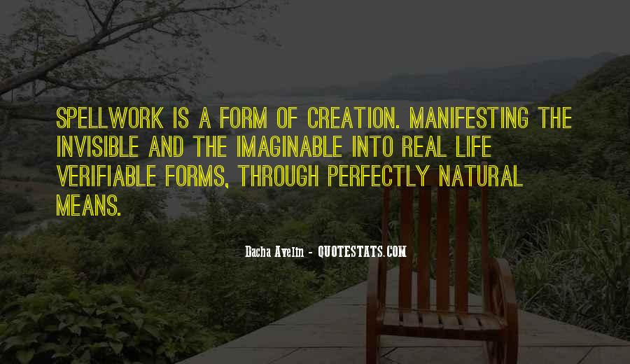 Quotes About Natural Forms #1824968