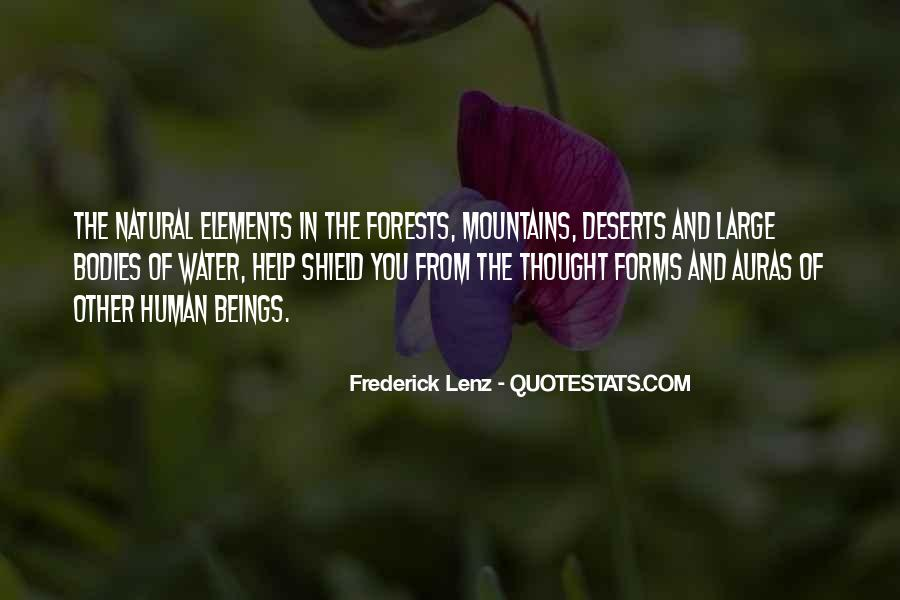 Quotes About Natural Forms #399787