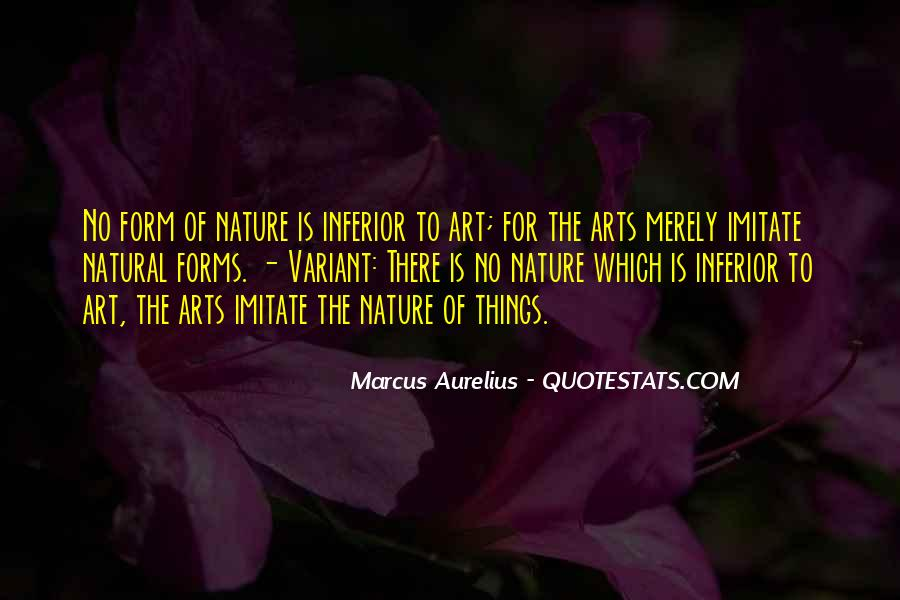 Quotes About Natural Forms #765672