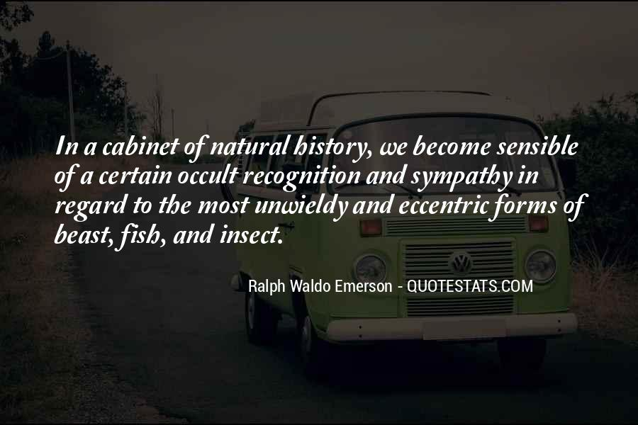 Quotes About Natural Forms #839709