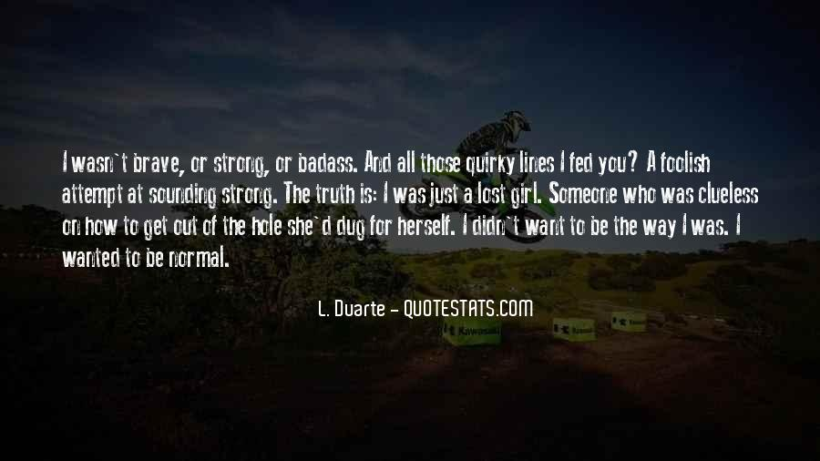 Quotes About A Girl U Lost #178238