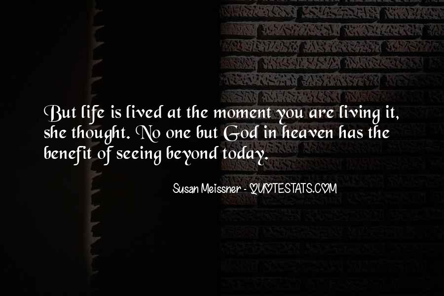 Quotes About Seeing You In Heaven #757483