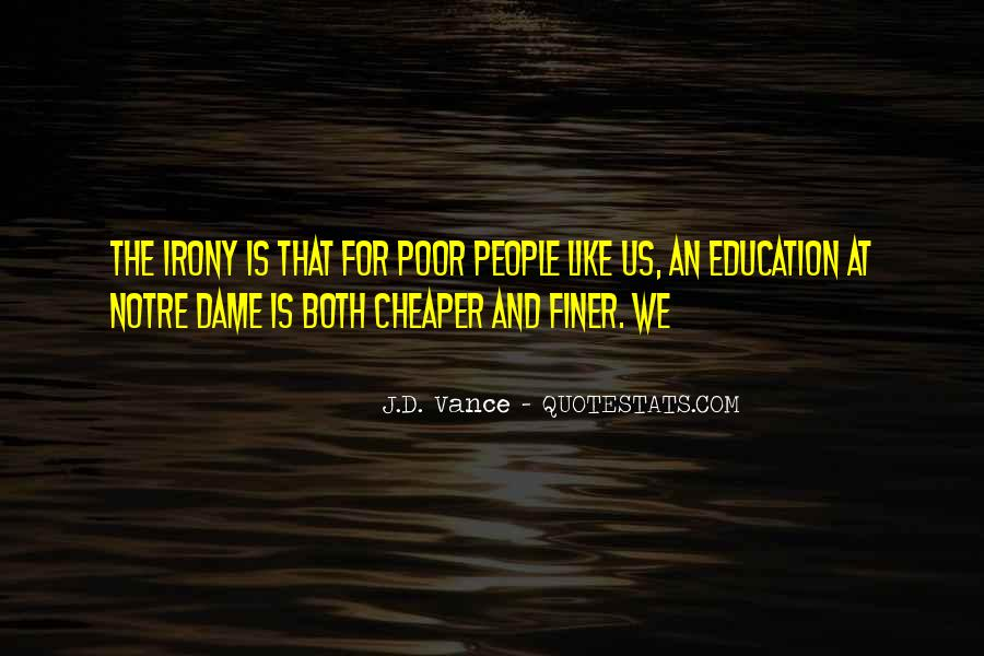 Quotes About Poor Education #354981