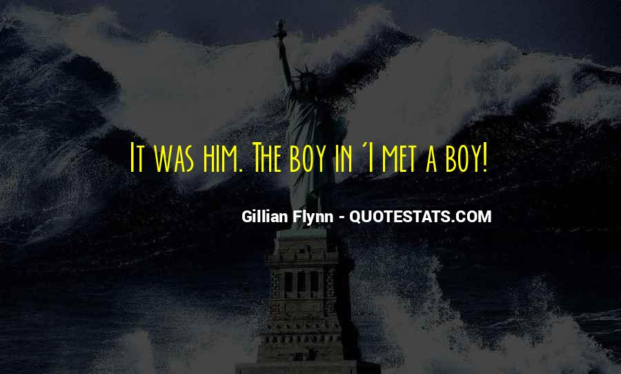 Quotes About A Boy You Just Met #763559