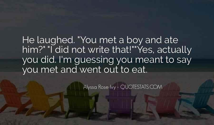 Quotes About A Boy You Just Met #900154