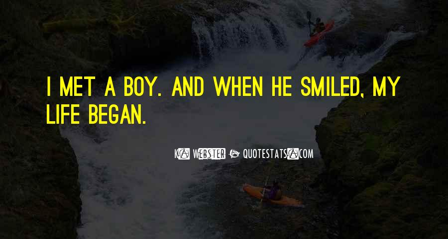 Quotes About A Boy You Just Met #97827