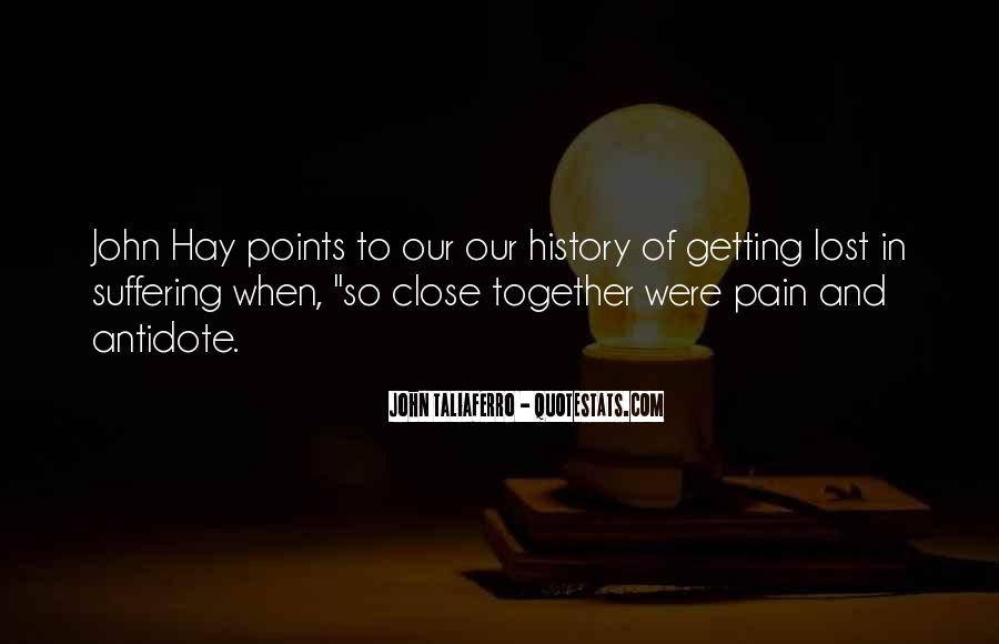 Quotes About Not Getting Close To Someone #112643