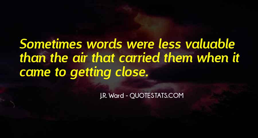 Quotes About Not Getting Close To Someone #21472