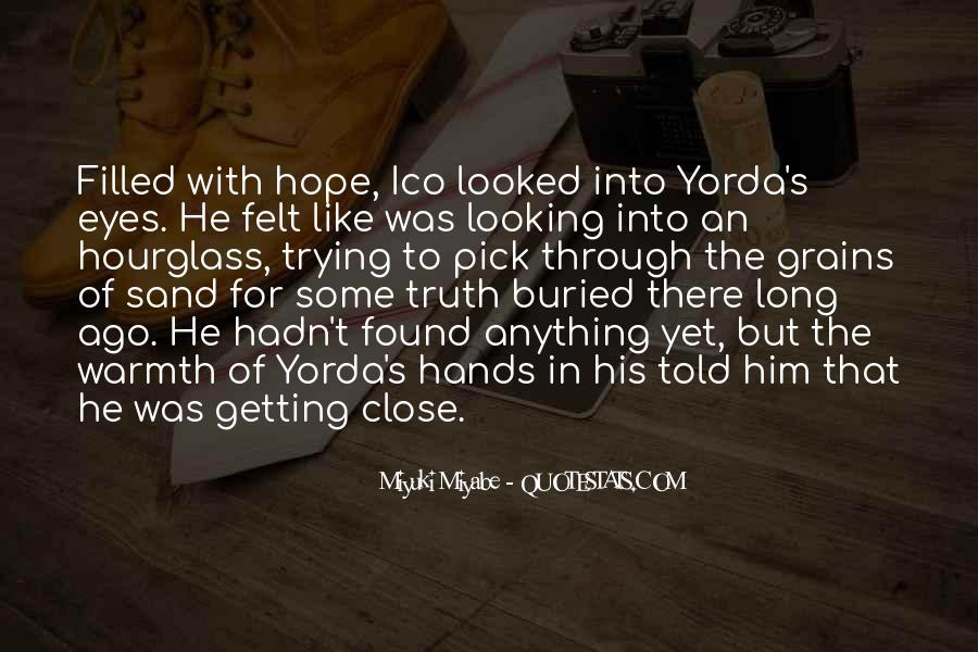 Quotes About Not Getting Close To Someone #33307