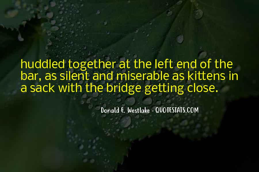 Quotes About Not Getting Close To Someone #54934